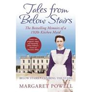 Tales from Below Stairs: The Bestselling Memoirs of a 1920s Kitchen Maid (BOK)