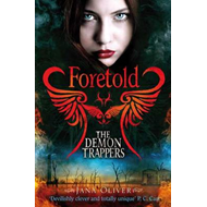 Demon Trappers: Foretold (BOK)