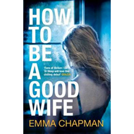 How to be a Good Wife (BOK)