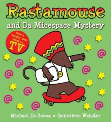 Rastamouse and the Micespace Mystery (BOK)