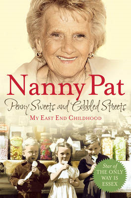 Penny Sweets and Cobbled Streets: My East End Childhood (BOK)