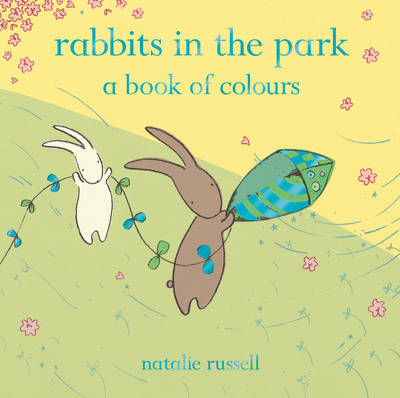Rabbits in the Park: A Book of Colours (BOK)