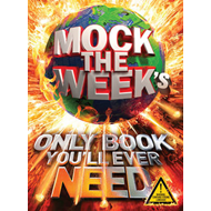 Mock the Week's Only Book You'll Ever Need (BOK)