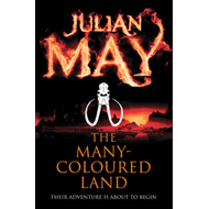 The Many-Coloured Land: Saga of the Exiles: Book One (BOK)