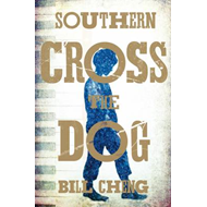 Southern Cross the Dog (BOK)