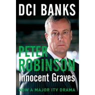 DCI Banks: Innocent Graves (BOK)