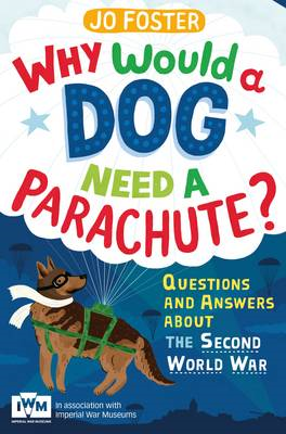 Why Would a Dog Need a Parachute? Questions and Answers Abou (BOK)