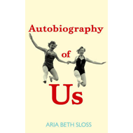 Autobiography of Us (BOK)