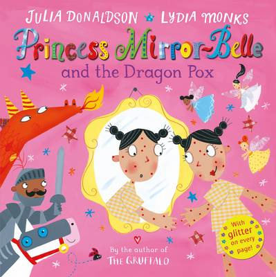 Princess Mirror-Belle and the Dragon Pox (BOK)