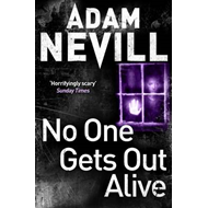 No One Gets Out Alive (BOK)