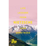 Life Lessons from Nietzsche (BOK)