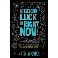 Good Luck of Right Now (BOK)