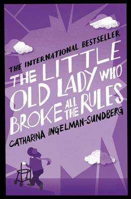 Little Old Lady Who Broke All the Rules (BOK)