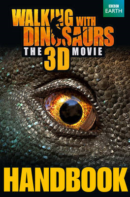 Walking with Dinosaurs Handbook (BOK)