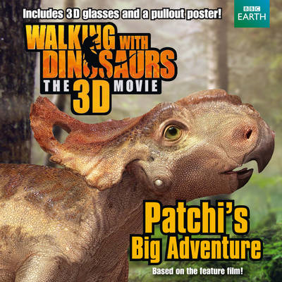 Walking with Dinosaurs: Patchi's Big Adventure (BOK)