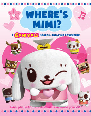 Where's Mimi: a Canimals Search and Find: A Search-and-find Book (BOK)