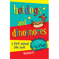 Hot Dogs and Dinosnores (BOK)