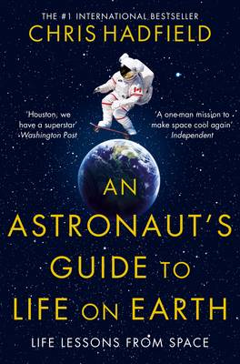 Astronaut's Guide to Life on Earth (BOK)