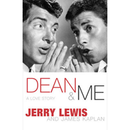 Dean and Me: A Love Story (BOK)