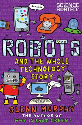 Robots and the Whole Technology Story (BOK)