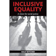 Inclusive Equality: A Vision for Social Justice (BOK)