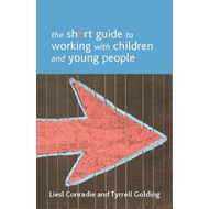 short guide to working with children and young people (BOK)