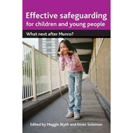 Effective safeguarding for children and young people (BOK)