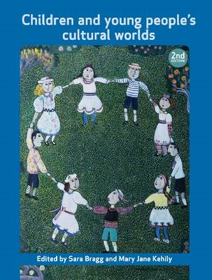 Children and Young People's Cultural Worlds (BOK)