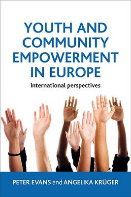 Youth and Community Empowerment in Europe: International Perspectives (BOK)