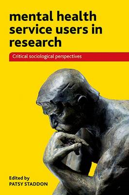 Mental Health Service Users in Research: Critical Sociological Perspectives (BOK)