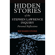 Hidden stories of the Stephen Lawrence inquiry (BOK)