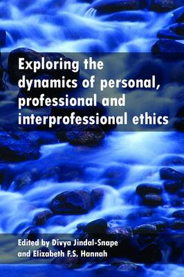 Exploring the Dynamics of Personal, Professional and Interpr (BOK)