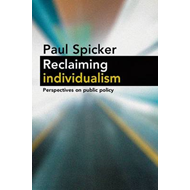 Reclaiming Individualism: Perspectives on Public Policy (BOK)