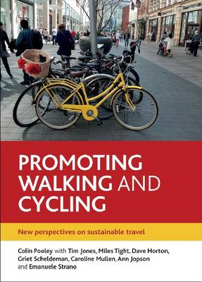 Promoting Walking and Cycling: New Perspectives on Sustainable Travel (BOK)
