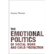 emotional politics of social work and child protection (BOK)