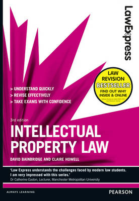 Law Express: Intellectual Property Law (Revision Guide) (BOK)