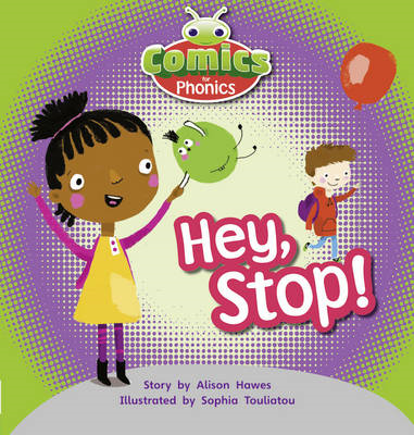 Comics for Phonics: Hey, Stop!: Lilac (BOK)