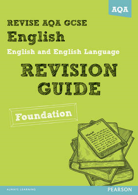 REVISE AQA: GCSE English and English Language Revision Guide (BOK)