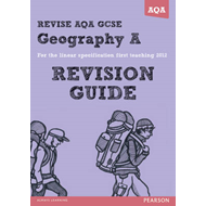 REVISE AQA: GCSE Geography Specification A Revision Guide (BOK)
