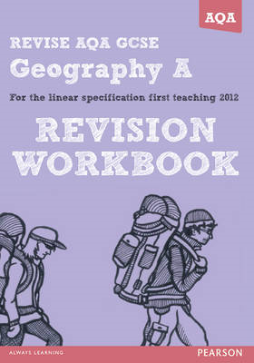 REVISE AQA: GCSE Geography Specification A Revision Workbook (BOK)