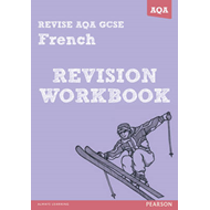 REVISE AQA: GCSE French Revision Workbook (BOK)