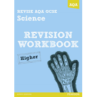 REVISE AQA: GCSE Science A Revision Workbook Higher (BOK)