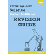 REVISE AQA: GCSE Further Additional Science A Revision Guide (BOK)