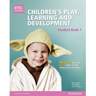 BTEC Level 3 National Children's Play, Learning & Developmen (BOK)