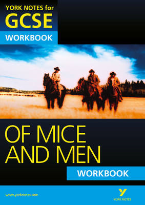 Of Mice and Men: York Notes for GCSE Workbook (Grades A*-G) (BOK)