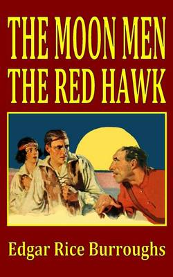 The Moon Men/The Red Hawk (BOK)