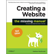 Creating a Website: The Missing Manual (BOK)