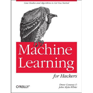 Machine Learning for Hackers (BOK)