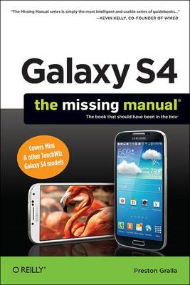 Galaxy S4: The Missing Manual (BOK)
