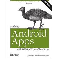 Building Android Apps with HTML, CSS, and JavaScript (BOK)